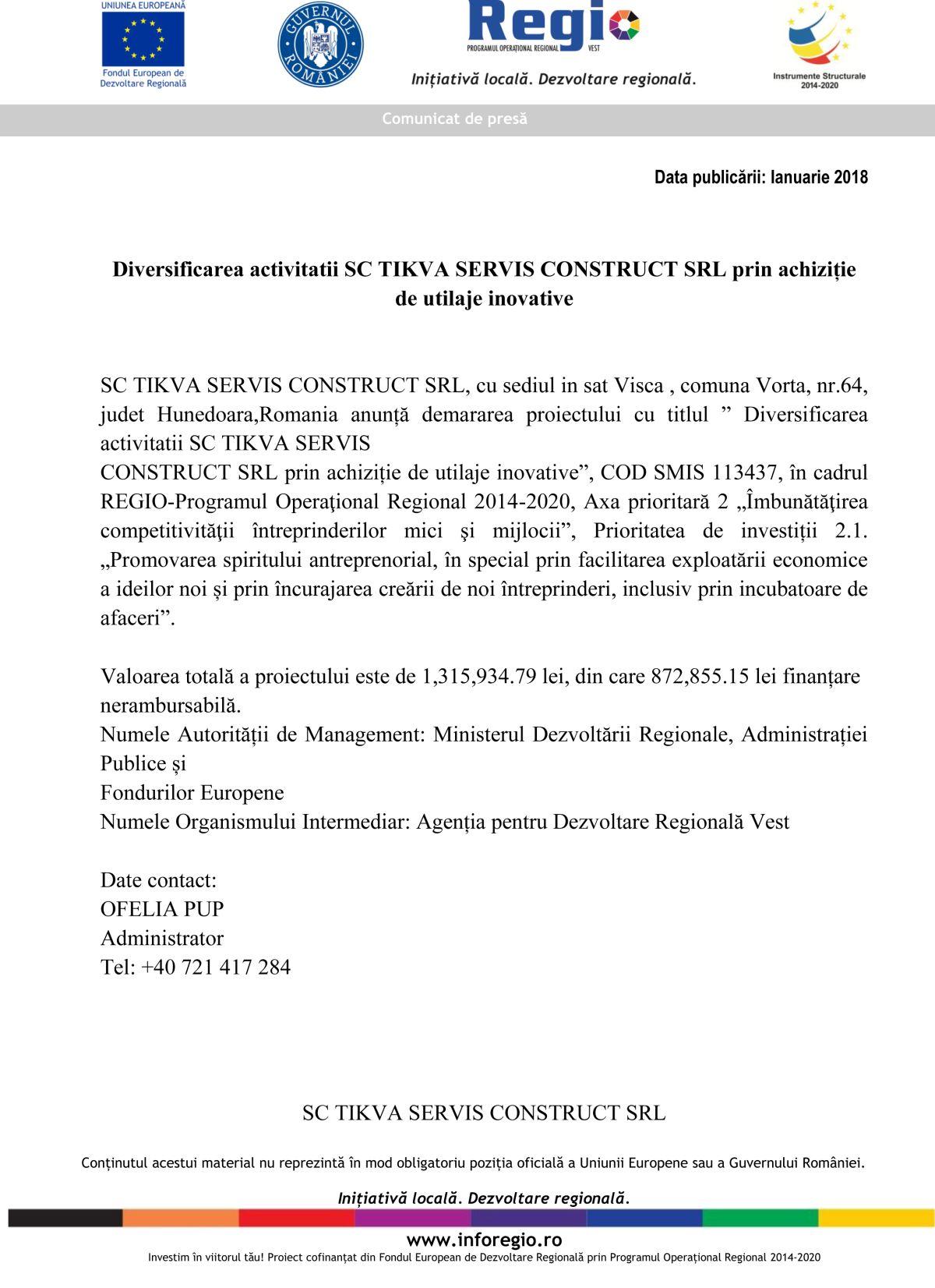 Photo of Diversificarea activitatii SC TIKVA SERVIS CONSTRUCT SRL prin achiziție de utilaje inovative