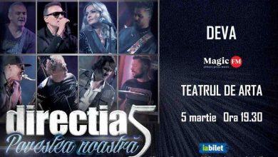 """Photo of Concert Direcția 5 """"POVESTEA NOASTRĂ"""" în DEVA"""