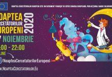 Photo of Noaptea Cercetătorilor Europeni 2020