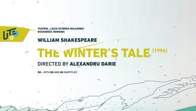 """Photo of Teatrul """"Lucia Sturdza Bulandra"""" din București prezintă """"The Winter's Tale"""" (1994) de William Shakespeare. Vezi aici piesa de teatru, online, până la ora 17"""