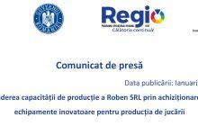 Photo of Comunicat de presă: Extinderea capacităţii de producţie a Roben SRL prin achiziţionarea de echipamente inovatoare pentru producţia de jucării