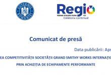 Photo of Comunicat de presă – Creșterea competitivității societății Grand Smithy Works Internațional SRL prin achiziția de echipamente performante